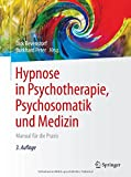img - for Hypnose in Psychotherapie, Psychosomatik und Medizin: Manual f r die Praxis (German Edition) book / textbook / text book