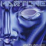 When the Aliens Come by MARTONE (2007-03-19)