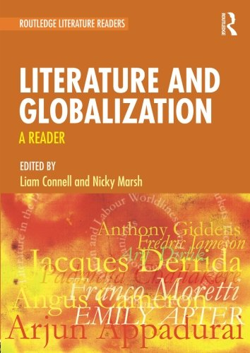 Literature and Globalization (Routledge Literature Readers)