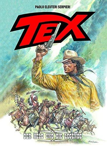 Tex: Bd. 3: Der Held und die Legende Gebundenes Buch – 14. November 2016 Paolo Eleuteri Serpieri Panini 3957988179 Comic