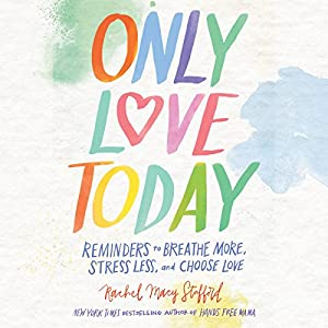 Only Love Today Audiobook