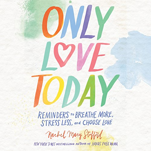 Only Love Today Audiobook [Free Download by Trial] thumbnail