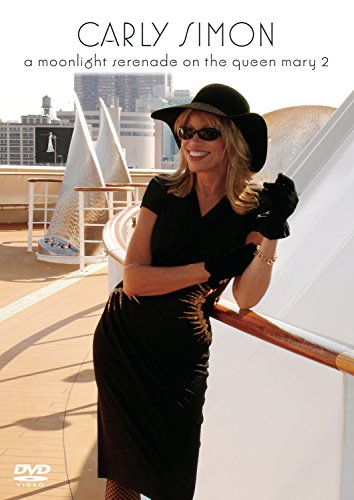 Carly Simon - A Moonlight Serenade On The Queen Mary 2 (Best Peach Tree For Southern California)