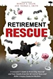Retirement Rescue, Ronald A. Gelok and Thomas J. Smith, 1599323249