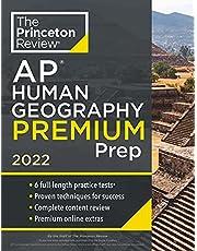 Princeton Review AP Human Geography Premium Prep, 2022: 6 Practice Tests + Complete Content Review + Strategies & Techniques (2022)