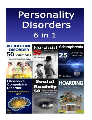 Personality Disorders: 6 in 1 Book Combo of Personality Disorders Symptoms with Treatments and Solutions