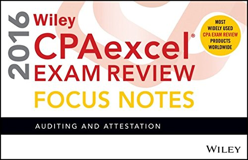 Wiley CPAexcel Exam Review 2016 Focus Notes: Auditing and Attestation
