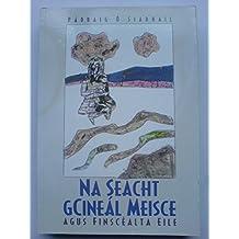 Na Seacht Gcineal Meisce Agus Finscealta Eile