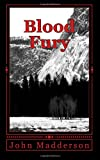 Blood Fury, John Madderson, 1466372486