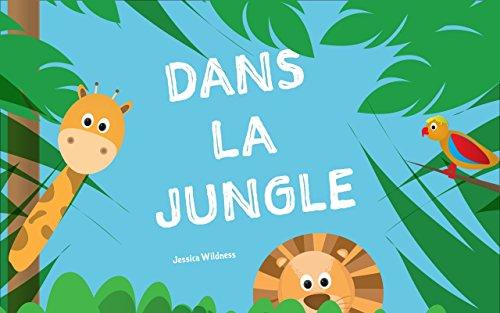 Livres Pour Bebe Dans La Jungle Education Des Enfants Le