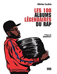100 albums légendaires du rap