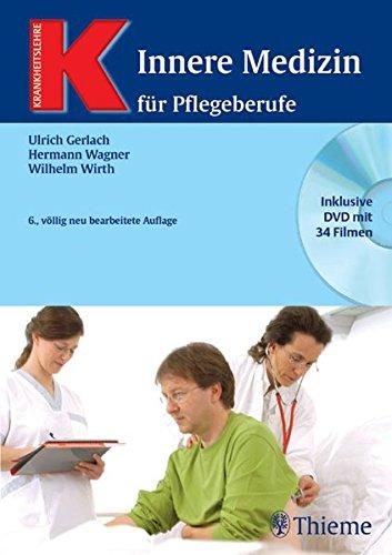 Innere Medizin für Pflegeberufe mit DVD (Reihe, KRANKHEITSLEHRE)