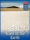 documentary salt of the earth - Salt - Tears of the Earth