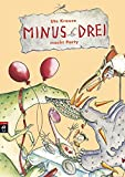 Minus Drei macht Party (Die Minus Drei-Reihe, Band 4)