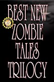 img - for Best New Zombie Tales Trilogy (Volume 1, 2 & 3) book / textbook / text book