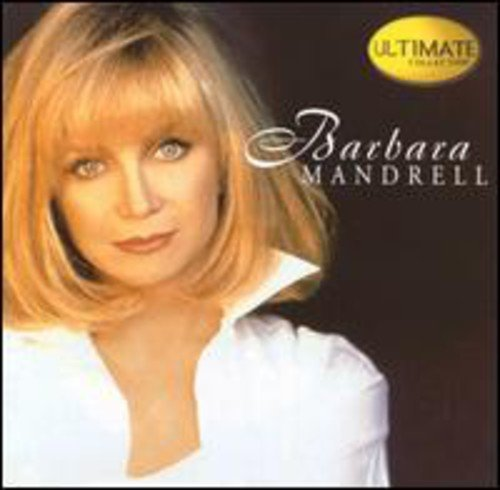 Ultimate Collection:  Barbara Mandrell by HIP-O