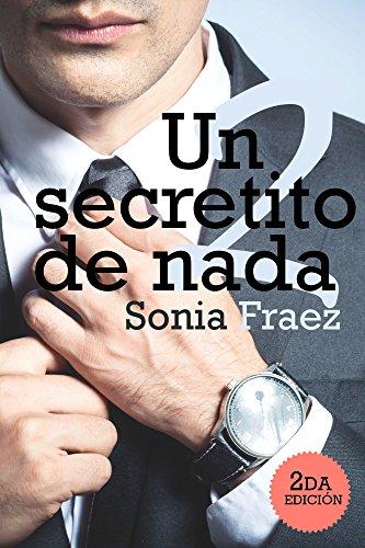 Un secretito de nada 2 (Spanish Edition)