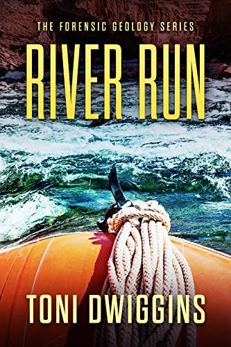 River Run (The Forensic Geology Series Book 5) by [Dwiggins, Toni]