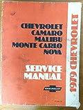 1979 Chevrolet Camaro, Malibu, Monte Carlo & Nova Chassis Service Manual