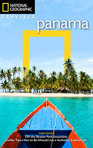 National Geographic Traveler: Panama, 3rd Edition...