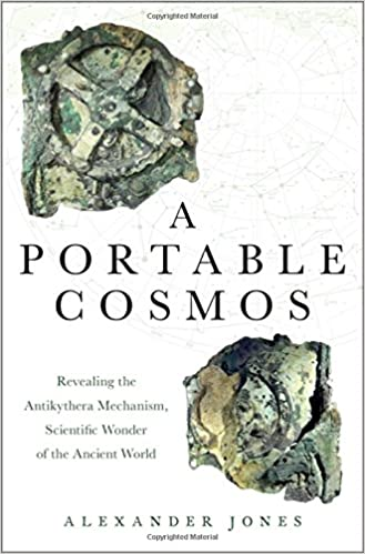 Book A Portable Cosmos: Revealing the Antikythera Mechanism, Scientific Wonder of the Ancient World