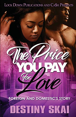 Book Cover: The Price You Pay for Love: Foreign and Domestic's Story