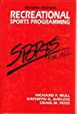 Recreational Sports Programming, Mull, Richard F. and Bayless, Kathy G., 0876700938