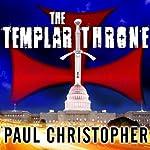 The Templar Throne | Paul Christopher