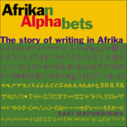 Afrikan Alphabets: The Story of Writing in Afrika - 51LqTzT 2BytL - Afrikan Alphabets: The Story of Writing in Afrika