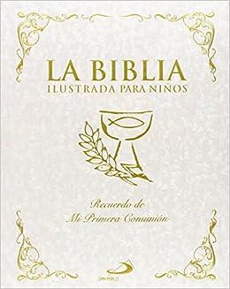 ac58490f2 La Biblia ilustrada para niños La Biblia y los niños  Amazon.es  María  Jesús García González  Libros