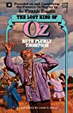 img - for Lost King of Oz (Wonderful Oz Books, No 19) (Wonderful Oz Books (Paperback)) book / textbook / text book