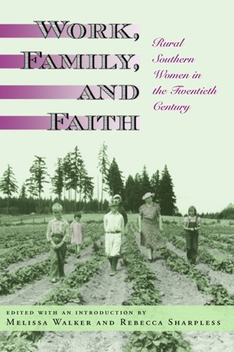 Download Work, Family, and Faith: Rural Southern Women in the Twentieth Century ebook