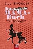 Das teuflische Mama-Buch: Bekenntnisse einer Mutter mit Fehl und Tadel (Allgemeine Reihe. Bastei Lübbe Taschenbücher)