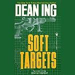 Soft Targets | Dean Ing
