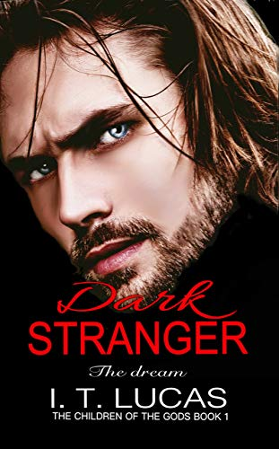 Dark Stranger The Dream (The Children Of The Gods Paranormal Romance Series Book 1) (Best Erotic Romance Authors)