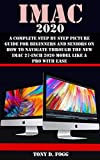 IMAC 2020: A Complete Step By Step Picture Guide