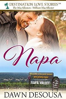 Napa: A Travel Novella #1 (A MacAllester Family Adventure) by [DeSousa, Dawn]