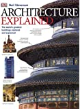 Architecture Explained (Explained (DK))