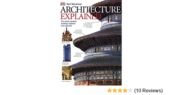 Architecture explained annotated guides neil stevenson architecture explained annotated guides neil stevenson 9780756628680 amazon books fandeluxe Images