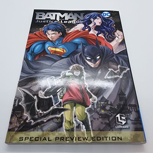 Batman and the Justice League - English Language Japanese Manga - Lootcrate Exclusive Preview Edition by Loot Anime