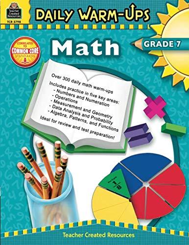 Daily Math Warm Ups - Daily Warm-Ups: Math Grade 7: Math Grade 7