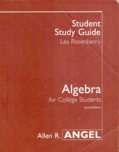 Student Study Guide for Algebra for College Students - Second Edition