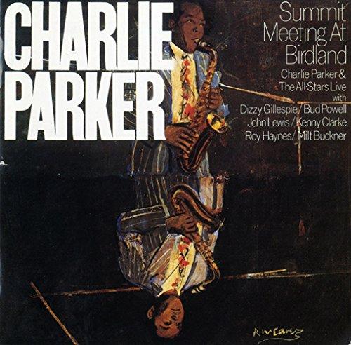 チャーリー・パーカー/サミット・ミーティング・アット・バードランド