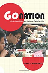 Go Nation (Asia: Local Studies / Global Themes) Paperback