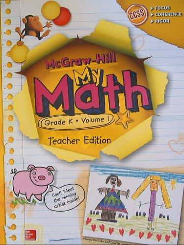 McGraw-Hill My Math, Grade K Volume 1, Teacher Edition, CCSS Common Core