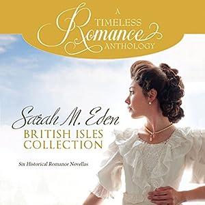 Sarah M. Eden British Isles Collection Audiobook