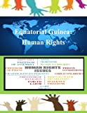 Equatorial Guinea: Human Rights