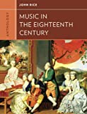 Anthology for Music in the Eighteenth Century, Rice, John A., 0393920186