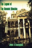 The Legend of the Haunted Mansion, James Cunningham, 1477642749