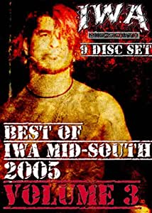 IWA Mid-South Wrestling 9 Disc Set - Best of 2005 Volume 3 DVD-R